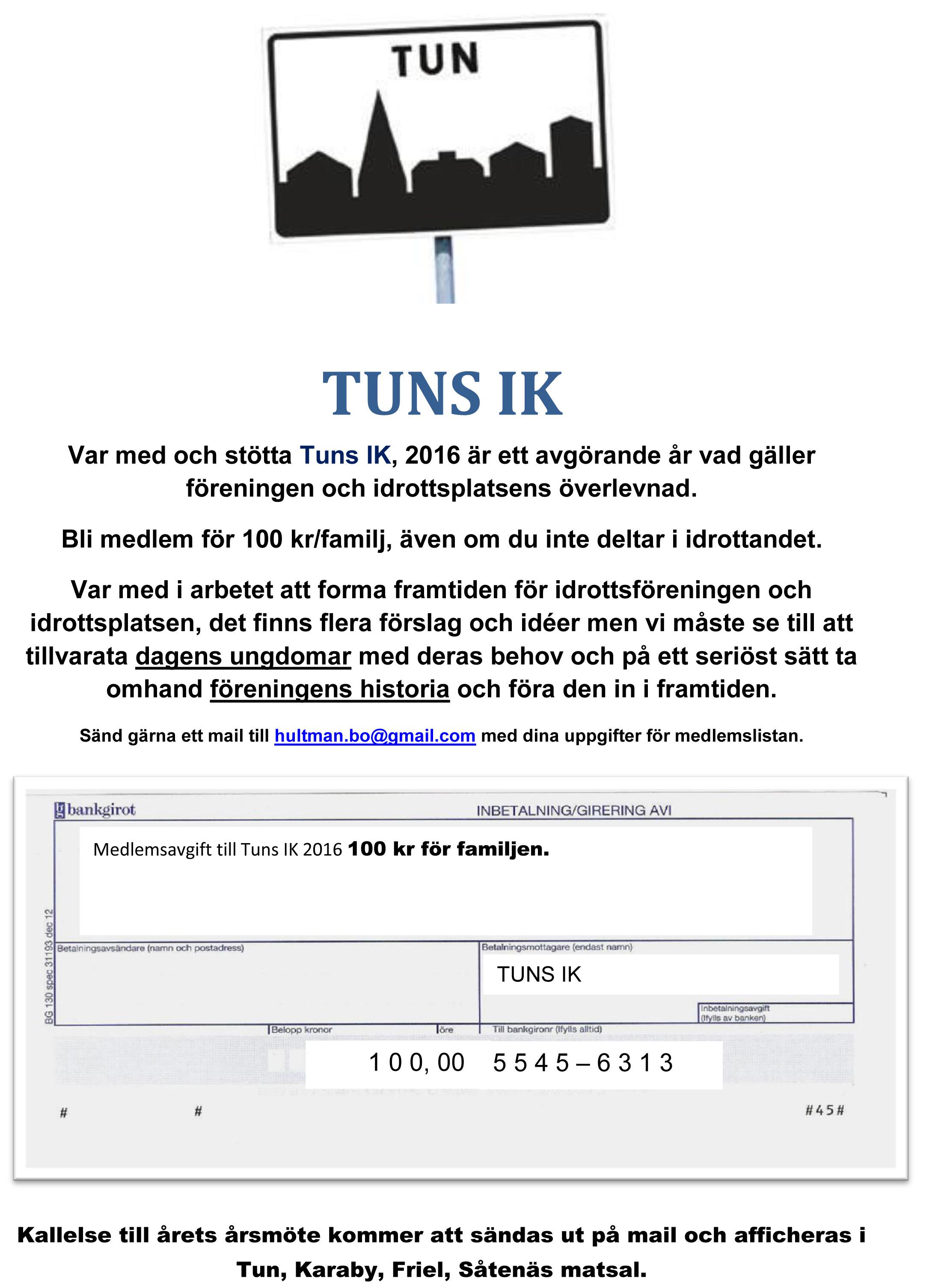 Inbetalning av medlemsavgift TUNS IK 2016-2